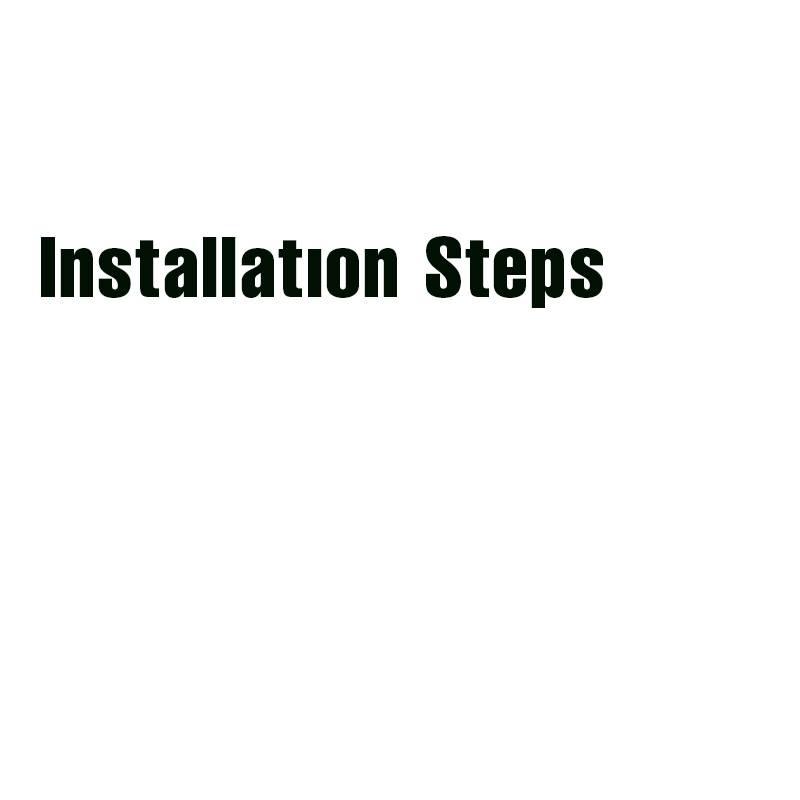 Installatıon Steps